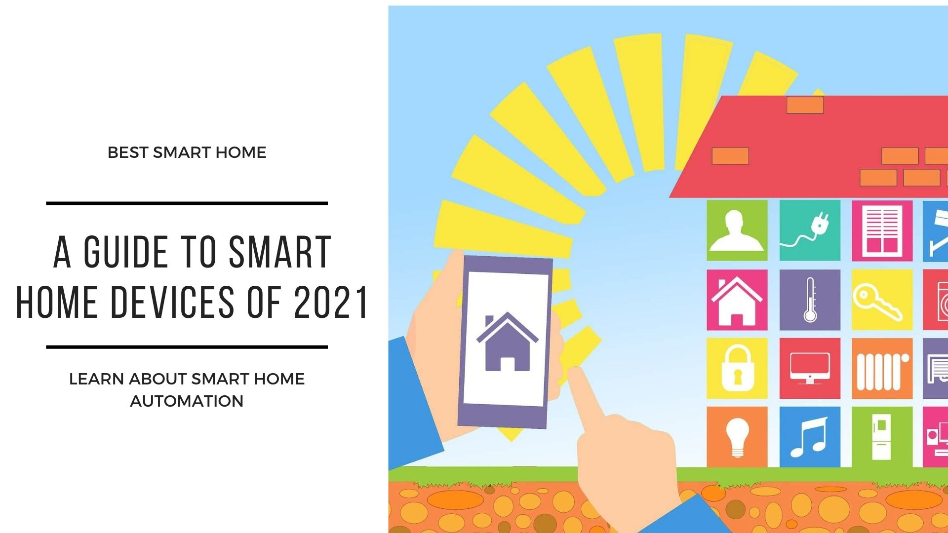 A Gudie to smart home devices